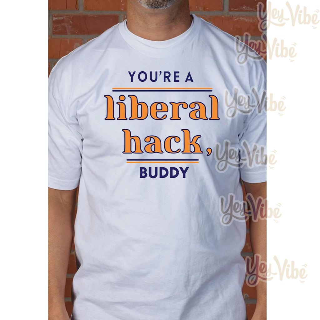 'Liberal Hack' t-shirts
