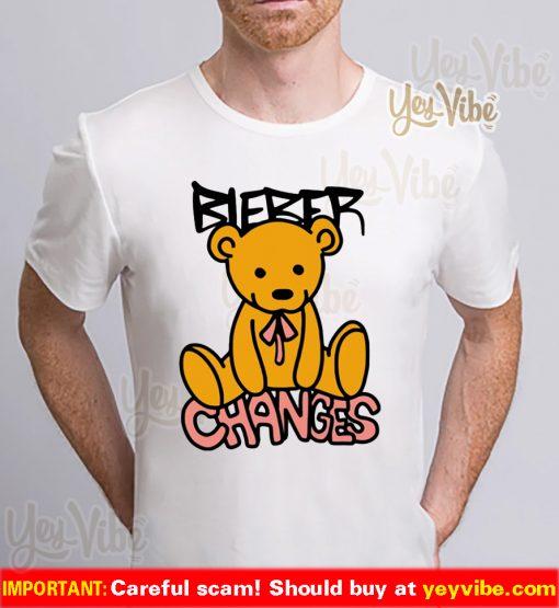 Changes Bear Bieber Shirt