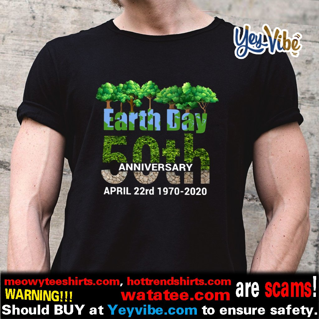 50th Anniversary Earth day 22nd April T Shirts