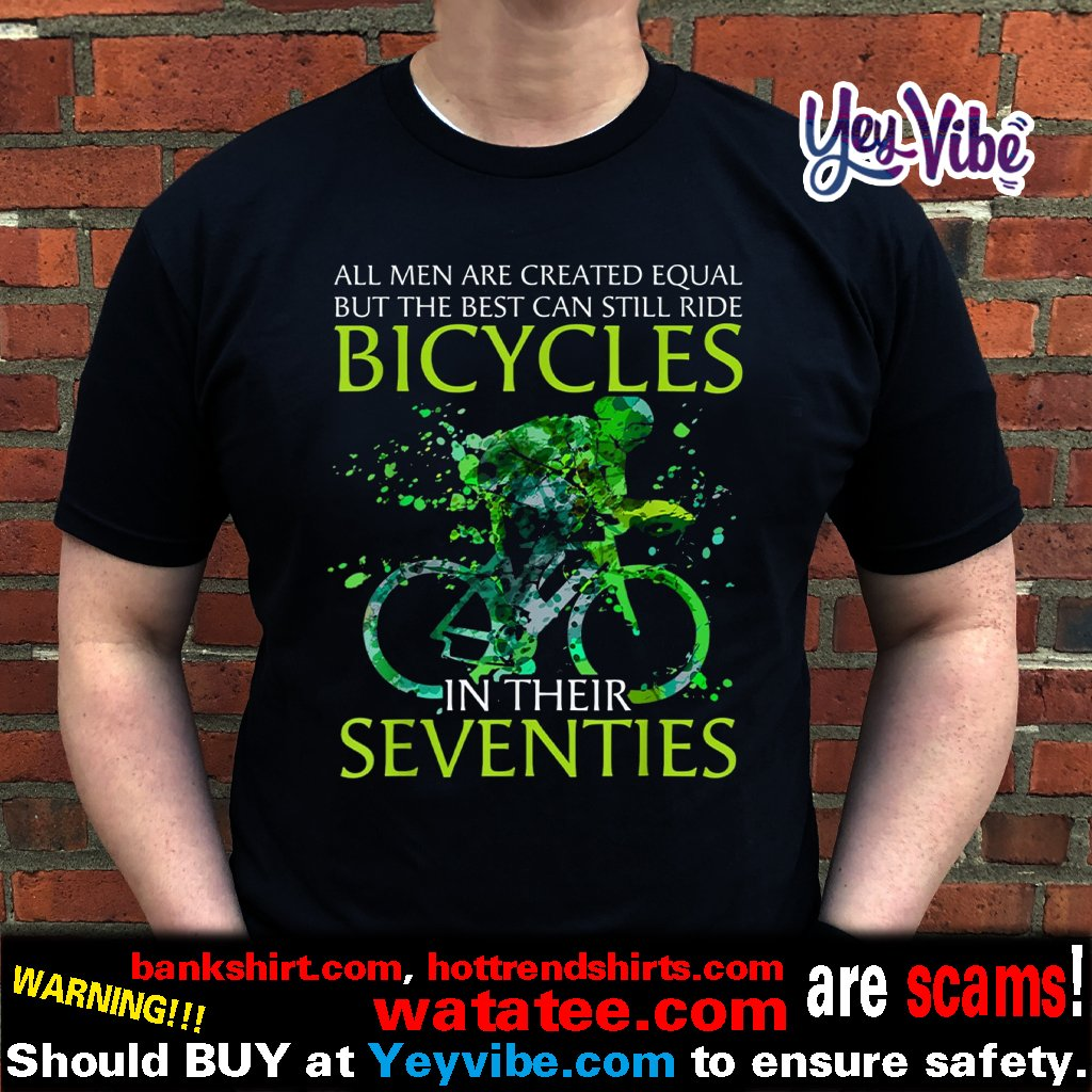 All men are created equal bicycles t shirts