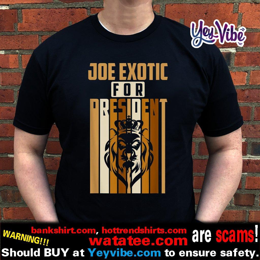 Joe Exotic For President T Shirt