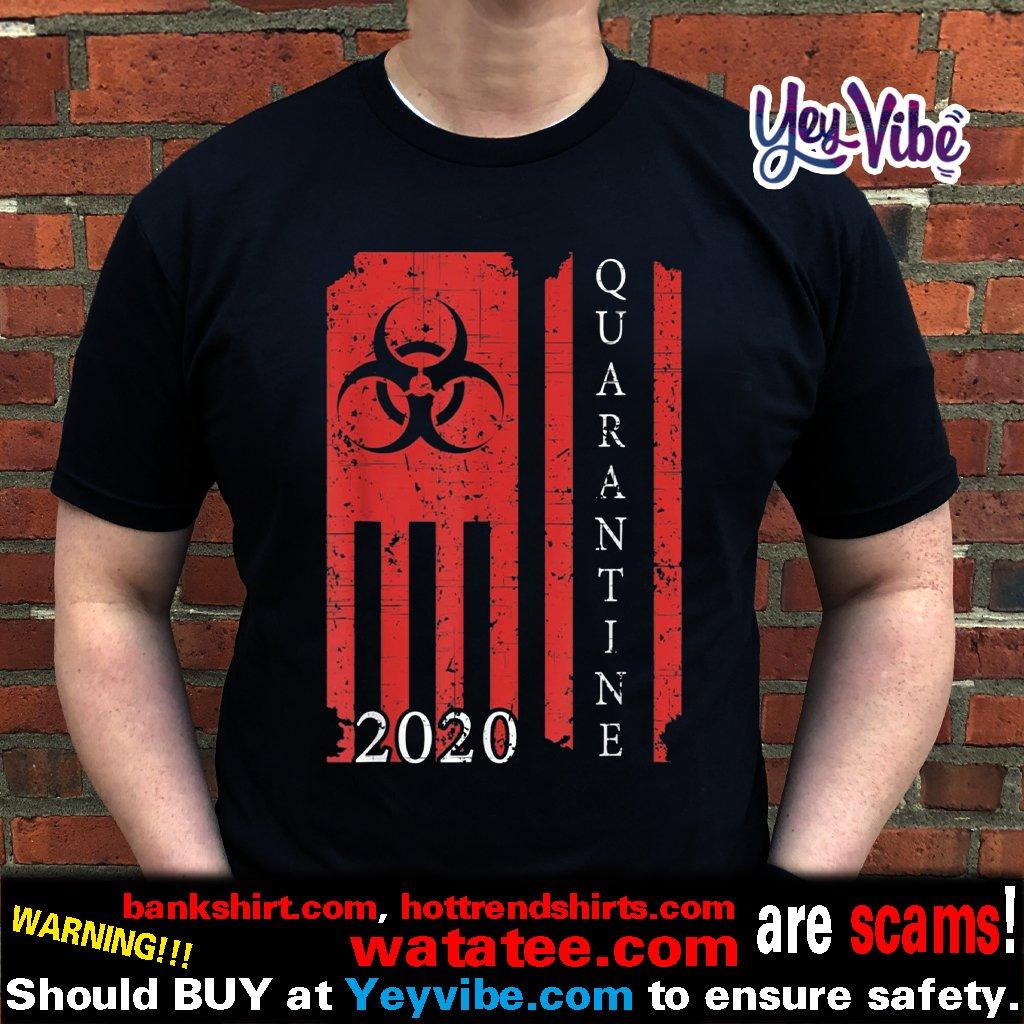 Quarantine 2020 American Flag Bio hazard Community Awareness Shirts