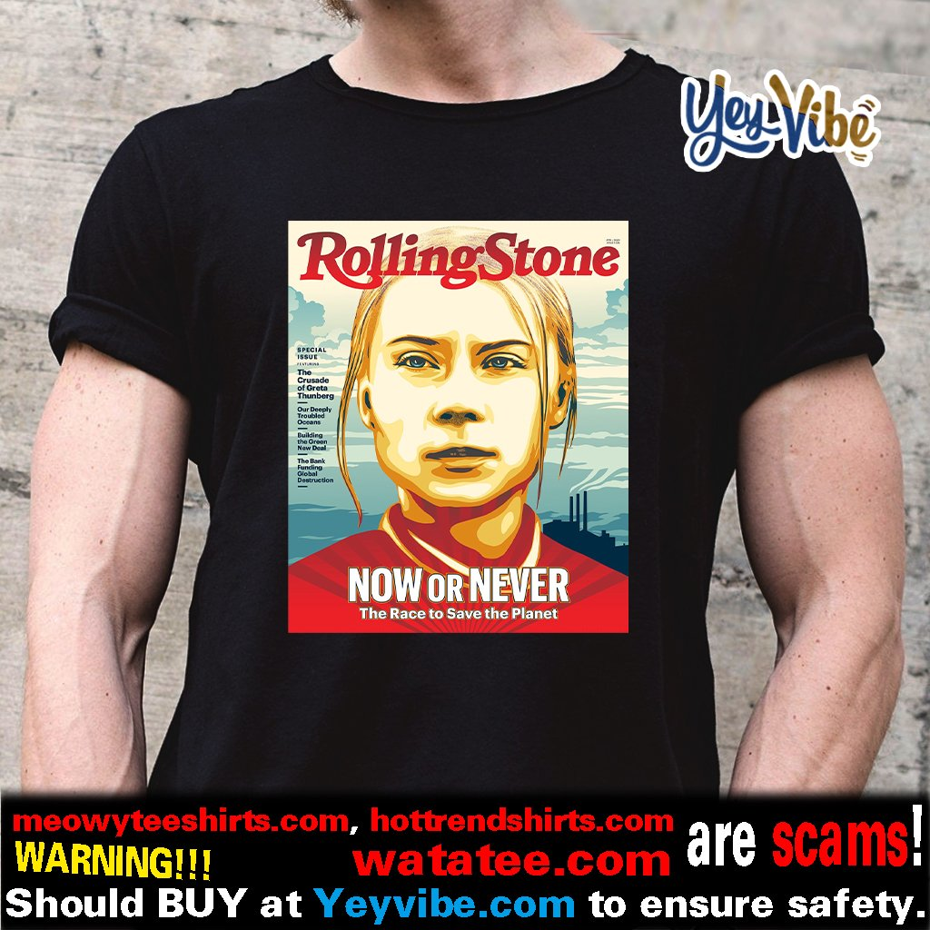 Rolling Stone Now or never the race to save the planet t shirt