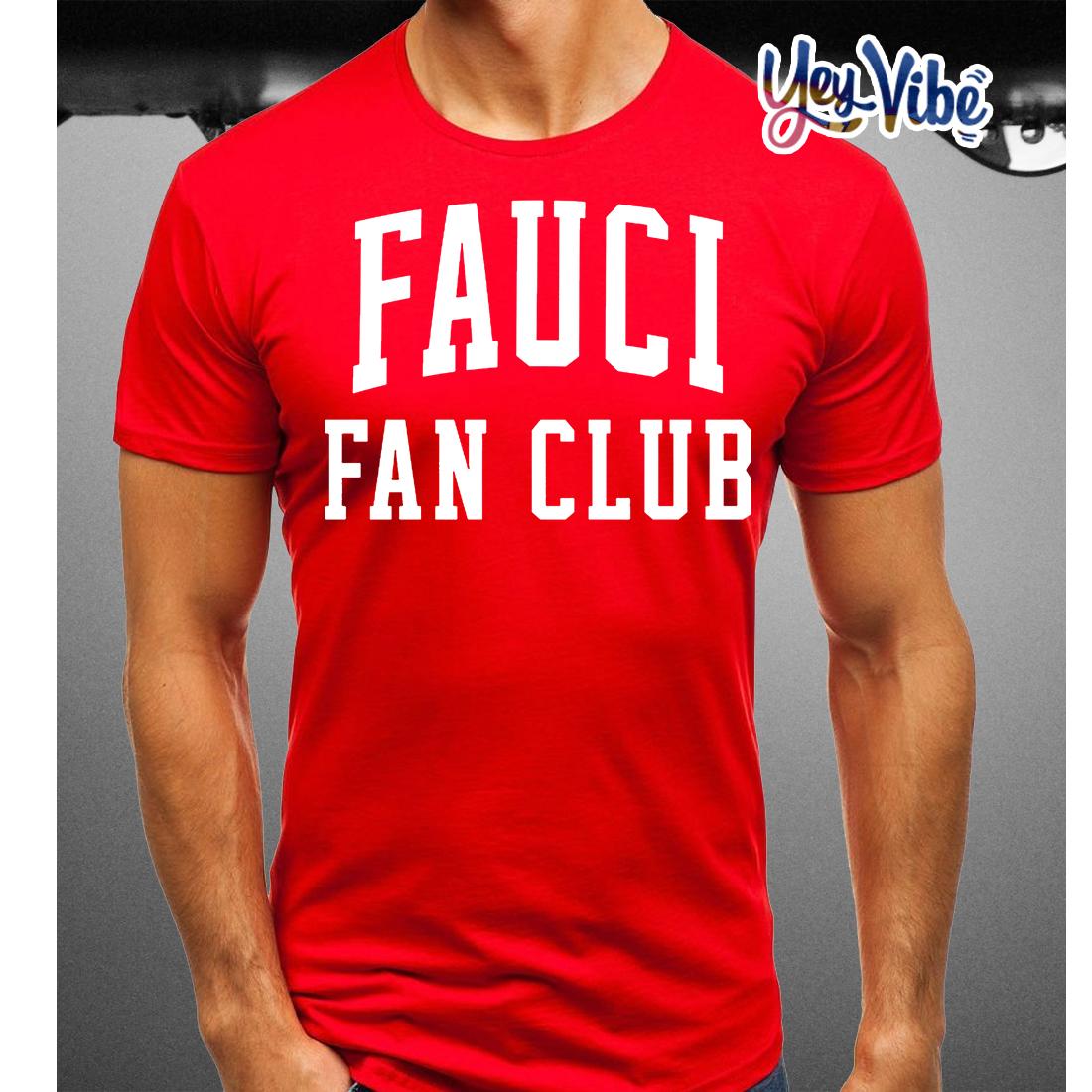 Fauci Fan Club Shirt
