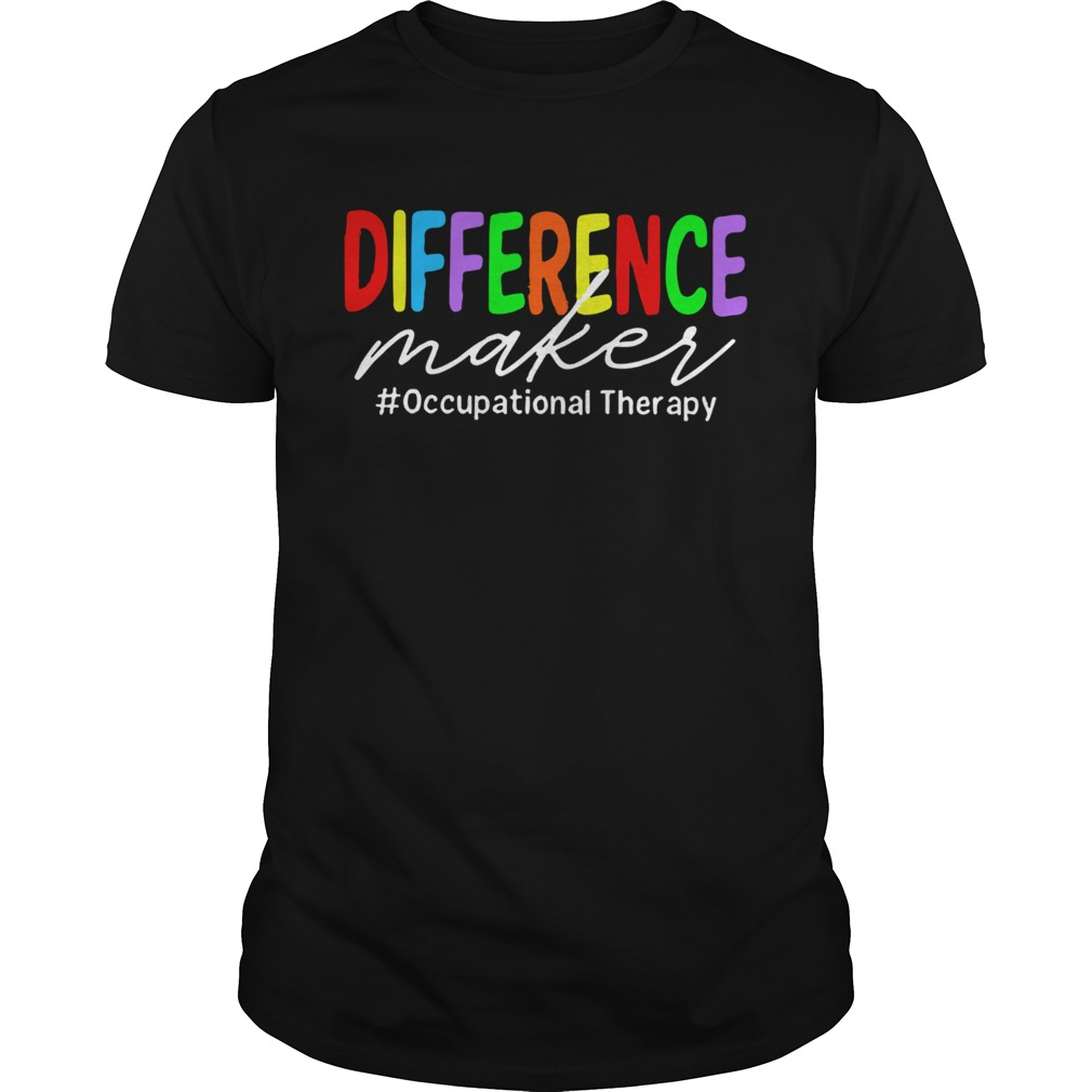 LGBT Difference Maker occupational Therapy Unisex