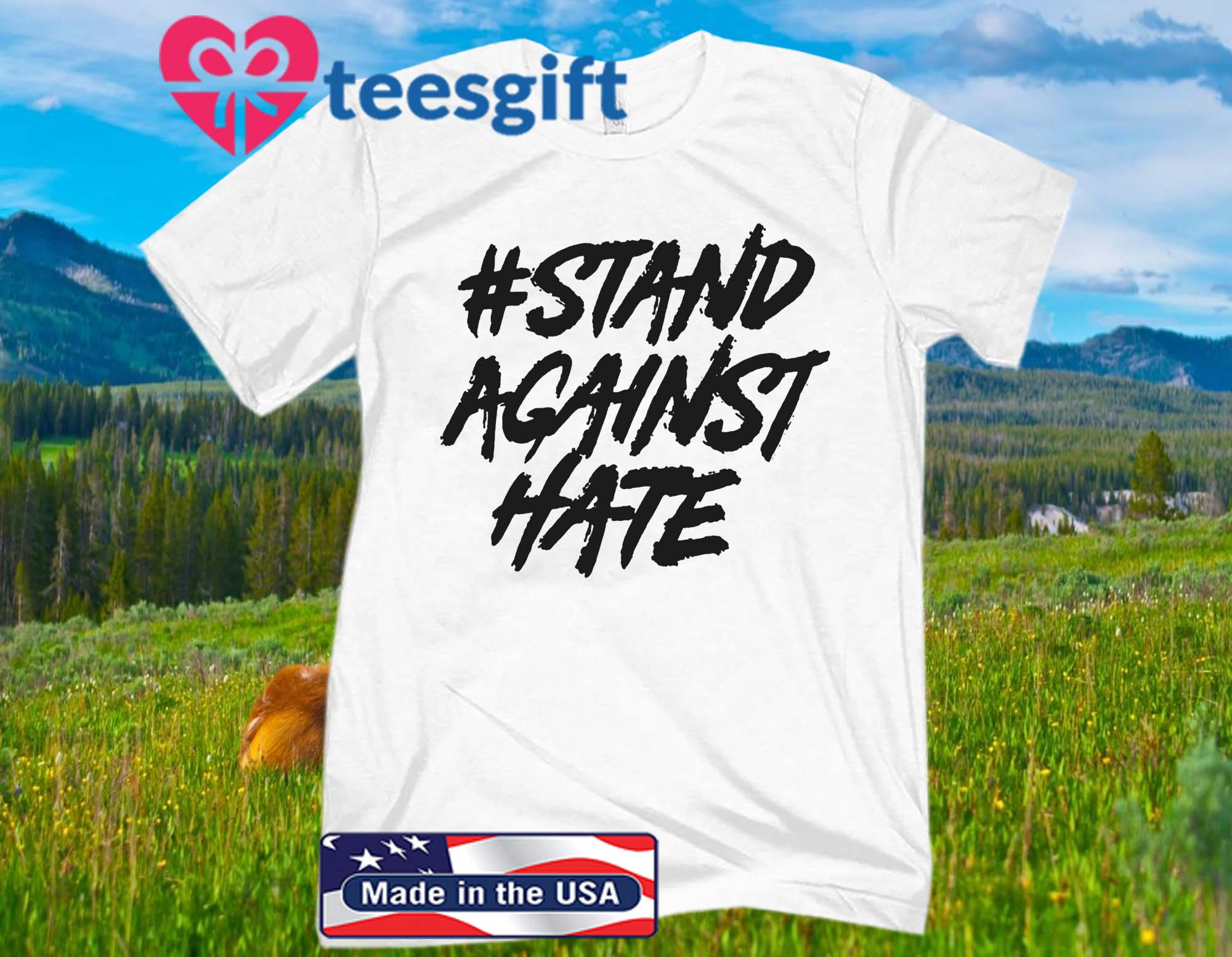 #Stand Against Hate Official Shirt