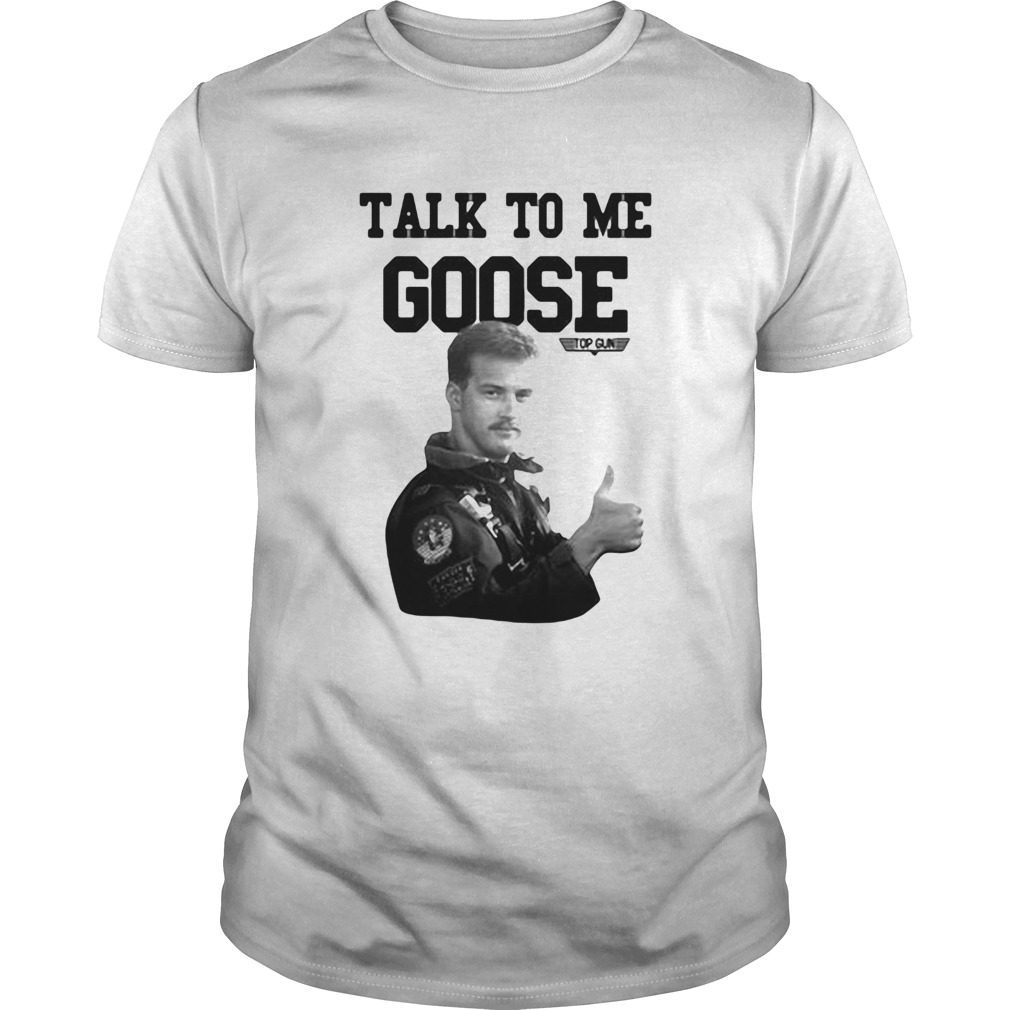 Licenza ufficiale talk to me goose top gun Unisex