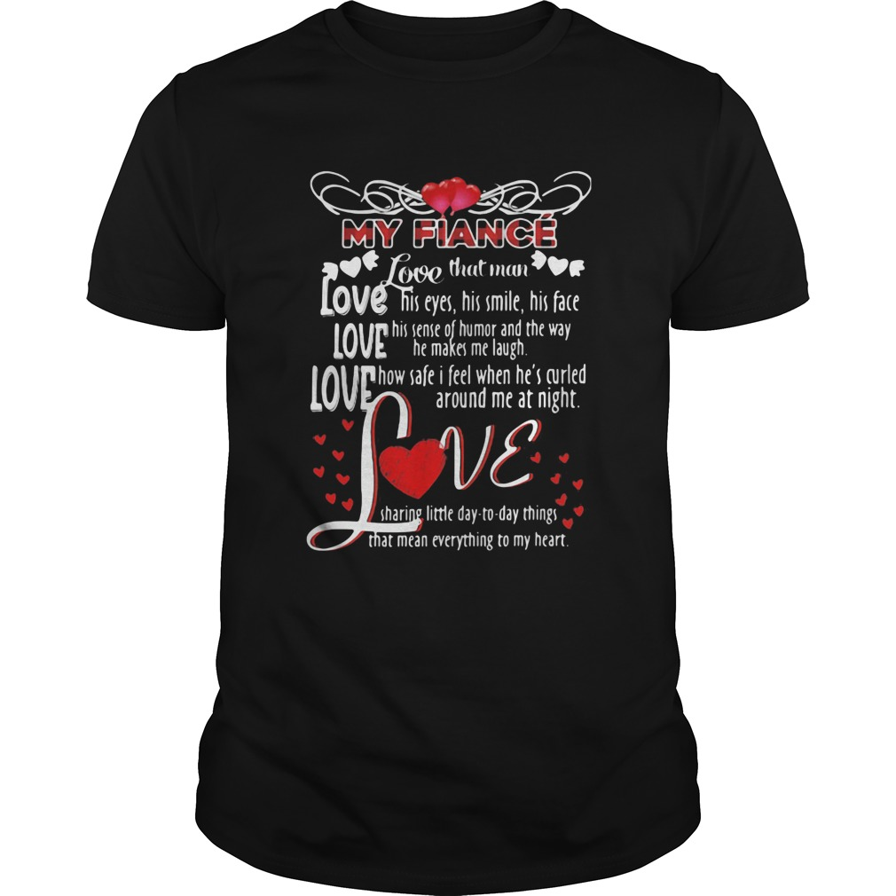 My Fiance Love That Man Heart Red Unisex
