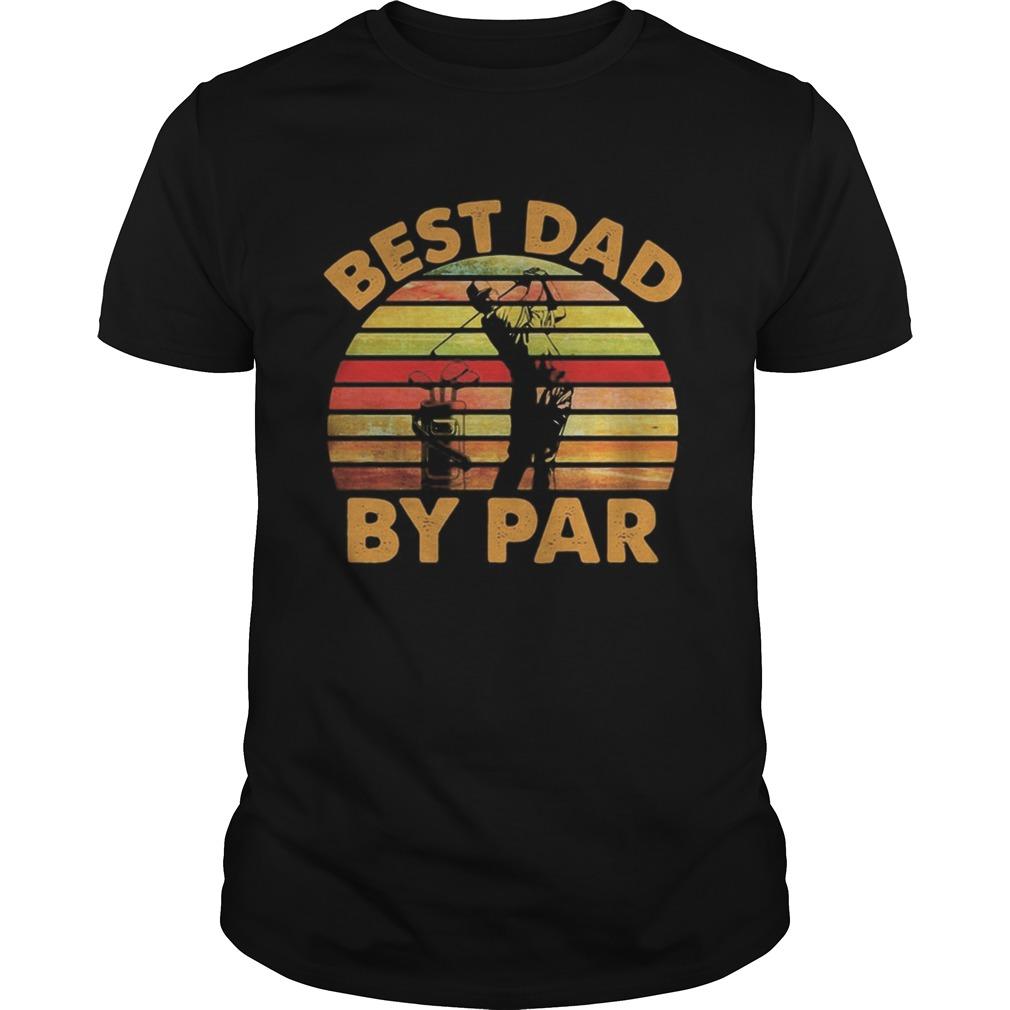 Golf best dad by par vintage retro night Unisex