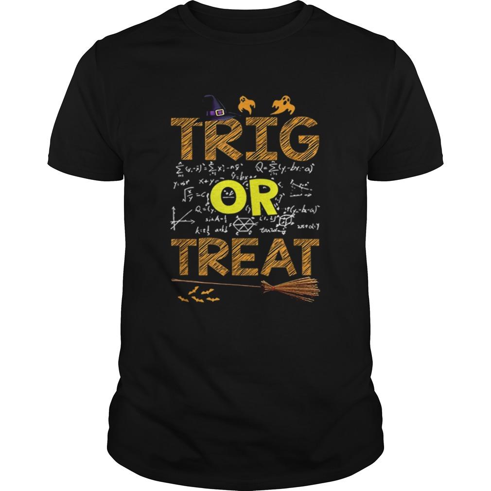 Math Teacher Trig Or Treat Student School College Halloween Unisex