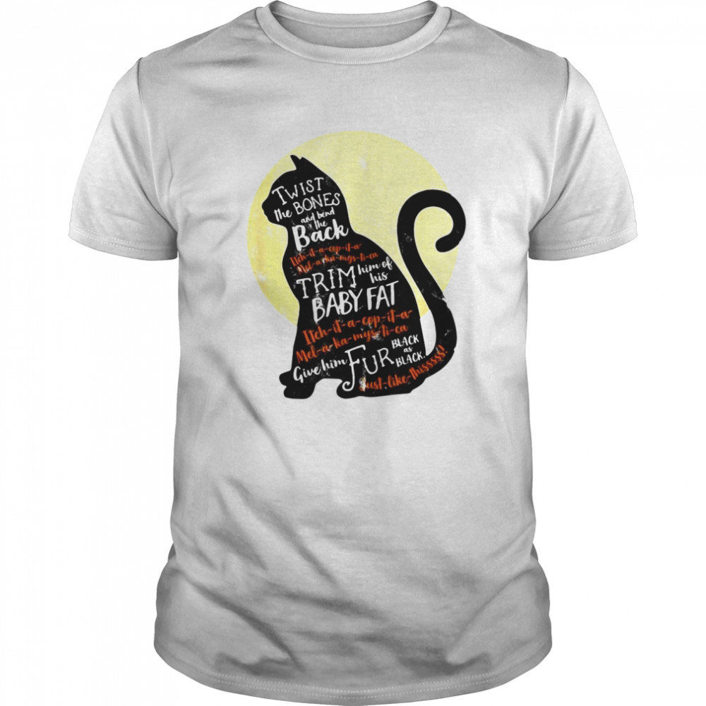 Black Cat Twist The Bones And Bend The Back Trim Him Of His Baby Fat Classic Men's T-shirt