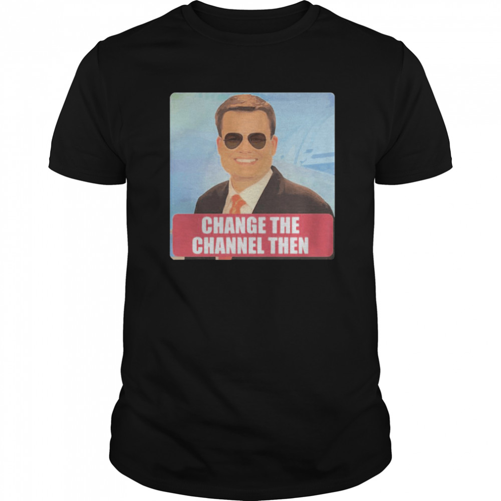 Nice Ben Terry Change The Channel Then Classic Men's T-shirt