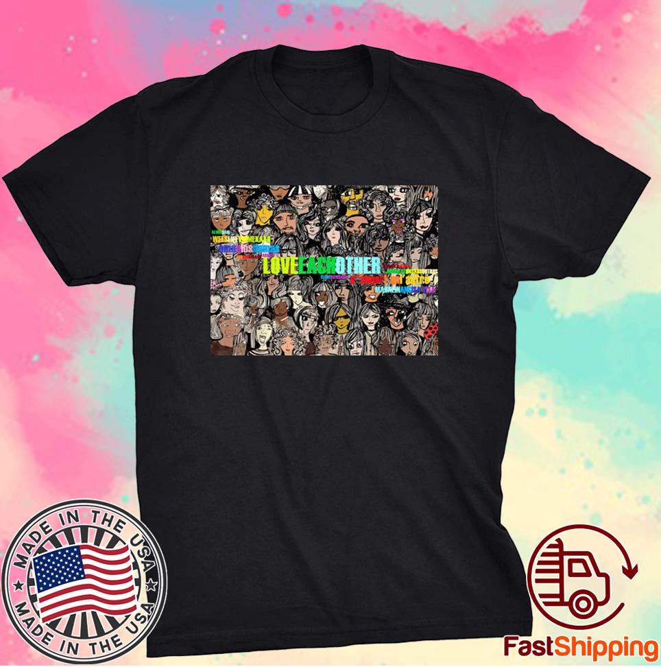 Love Each Other Shirt