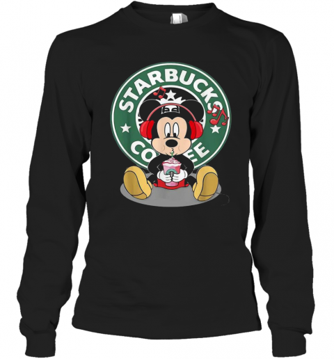Mickey Mouse Drinking Starbucks Coffee And Listening Music T-Shirt Long Sleeved T-shirt