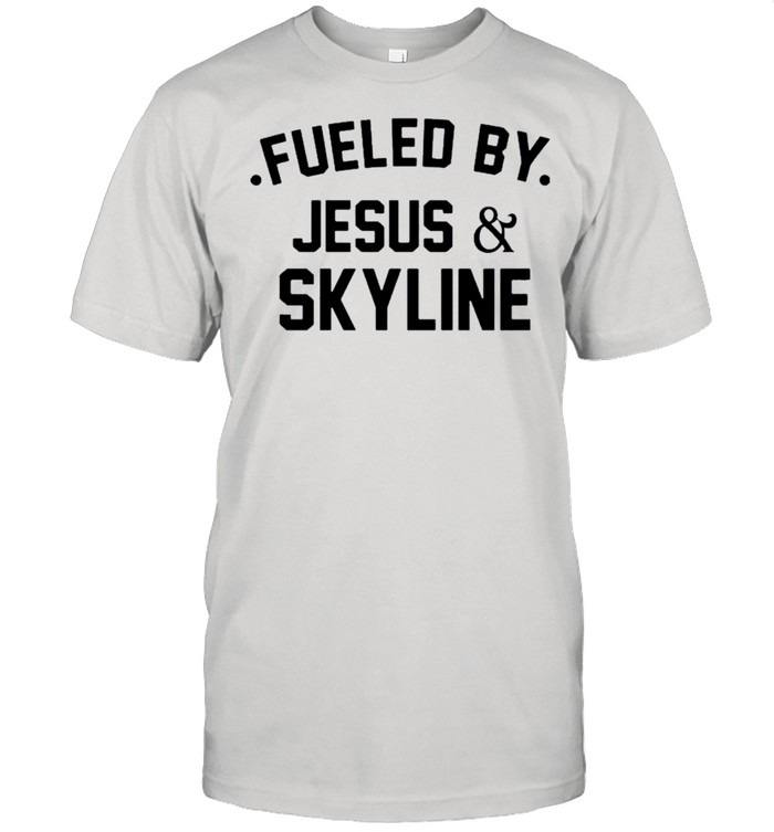 Fueled by Jesus and skyline shirt Classic Men's T-shirt