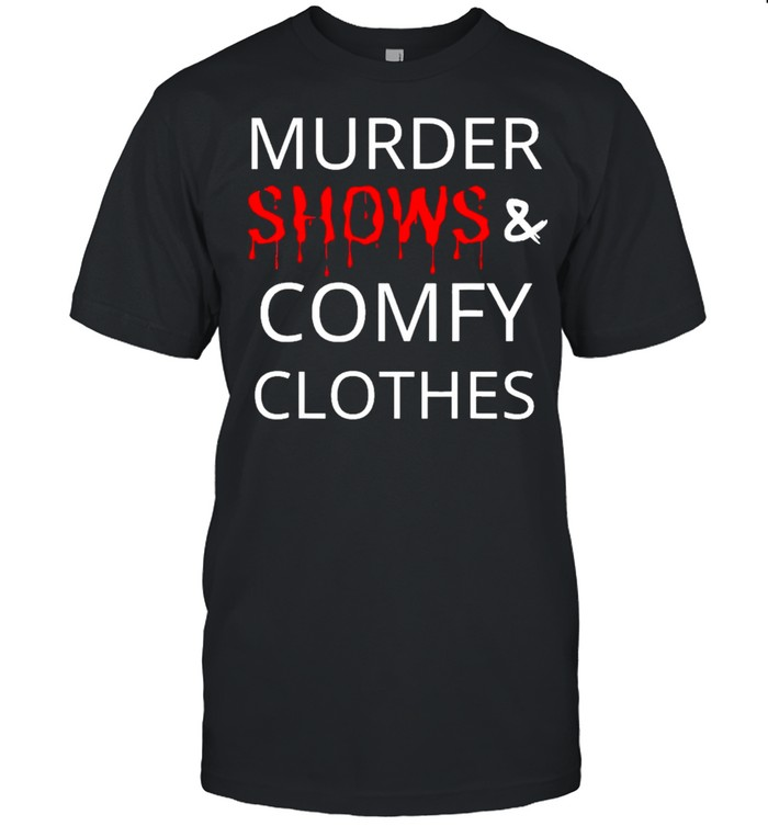 Murder Shows And Comfy Clothes shirt Classic Men's T-shirt