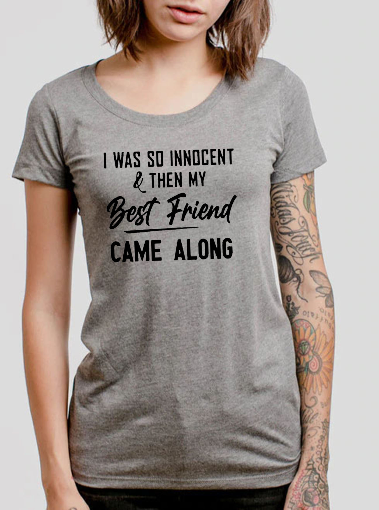I Was So Innocent & Then My Best Friend Came Along Tee Shirts