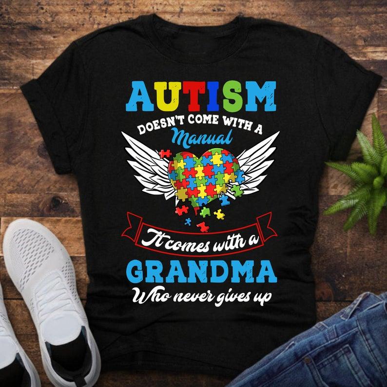 Autism Grandma Tshirt, Autism awareness 2021, Autism Grandma gift, shirts for grandma, mothers day 21 Tshirt