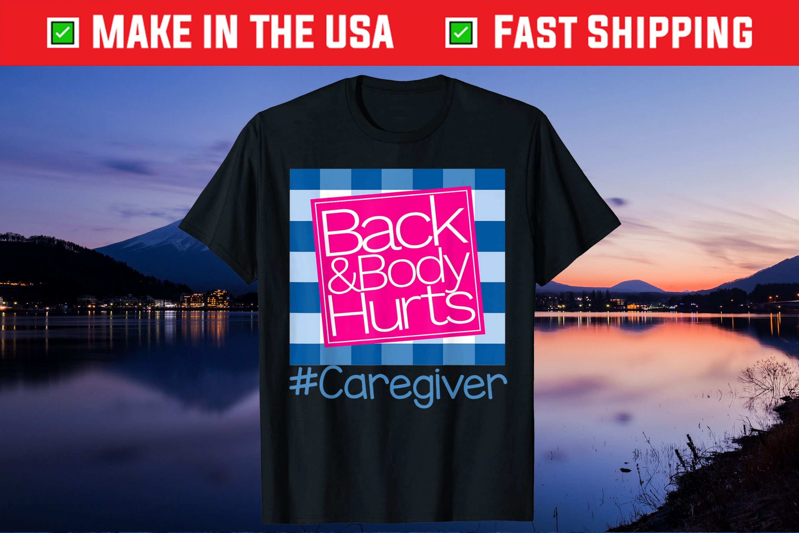 Back And Body Hurts Caregiver Gift T-Shirt