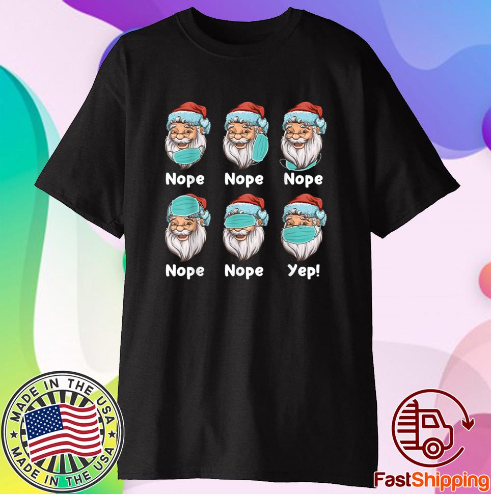 Christmas 2020 Santa Wearing Mask Wrong Xmas 2020 TShirt