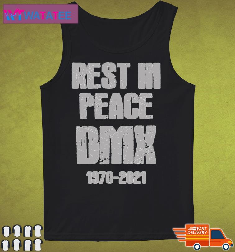 Rest In Peace DMX 1970-2021 Classic T-Shirt Tank Top