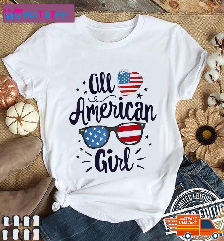 All American Girl Women American Flag 4th of July Patriotic Unisex T-Shirt